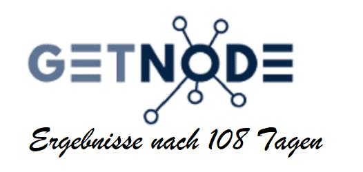 Getnode – Ergebnisse nach 108 Tagen