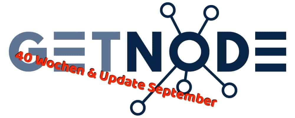 Getnode Update 40 Wochen